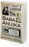 Baba Anujka - Banatska veštica - Šimon A. Đarmati