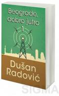 Beograde, dobro jutro 1 - Dušan Radović