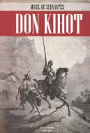 Don Kihot - Migel de Servantes