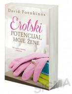 Erotski potencijal moje žene - David Foenkinos