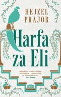 Harfa za Eli - Hejzel Prajor