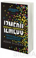 Između srećan i nesrećan - Adam Silvera