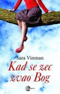 Kad se zec zvao Bog - Sara Vinman