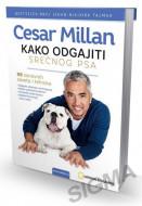 Kako odgajiti srećnog psa - Sezar Milan