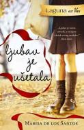 Ljubav je ušetala - Marisa de los Santos