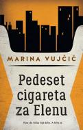 Pedeset cigareta za Elenu - Marina Vujčić
