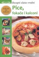 Pice, fokače i kalconi - Recepti zlata vredni