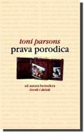 Prava porodica - Toni Parsons