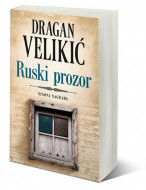 Ruski prozor - Dragan Velikić