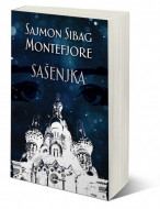 Sašenjka - Sajmon Sibag Montefjore