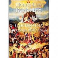 Univerzalna istorija beščašća - Horhe Luis Borhes