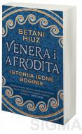 Venera i Afrodita: Istorija jedne boginje - Betani Hjuz
