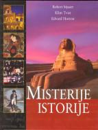 Misterije istorije - Robert Stjuart, Klint Tvist, Edvard Horton