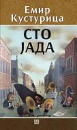 Sto jada - Emir Kusturica
