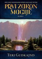 Mač istine 1: Prvi zakon magije 2 - Teri Gudkajnd