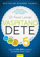Vaspitano dete - Za pet dana - Dr Kevin Leman
