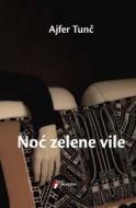 Noć zelene vile - Ajfer Tunč