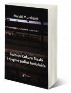 Bezbojni Cukuru Tazaki i njegove godine hodočašća - Haruki Murakami