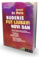 Buđenje - Put ljubavi - Novi dan - Antoni de Melo