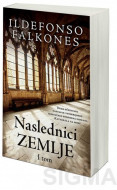 Naslednici zemlje - I tom - Ildefonso Falkones
