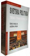 Svetska politika: Trend i transformacija - Čarls V. Kegli jr., Judžin R. Vitkof