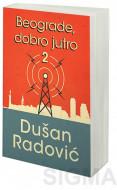 Beograde, dobro jutro 2 - Dušan Radović