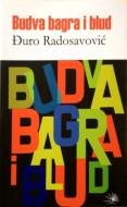 Budva, bagra i blud - Đuro Radosavović