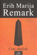 Crni obelisk - Erih Marija Remark