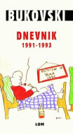 Dnevnik 1991 do 1993 - Čarls Bukovski