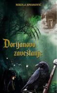 Dorijanovo zaveštanje - Nikola Jovanović