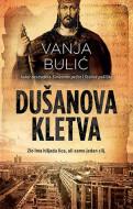 Dušanova kletva - Vanja Bulić