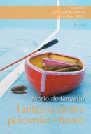 Fantazija za dva pukovnika i bazen - Mario de Karvaljo