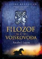 Filozof i vojskovođa - Anabel Lajon