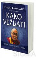 Kako vežbati - Dalaj Lama XIV