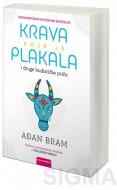 Krava koja je plakala i druge budističke priče o sreći - Ađan Bram