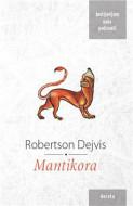 Mantikora - Robertson Dejvis