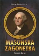 Masonska zagonetka : Čuvari tajne - Bojan Timotijević