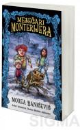 Mesečari Monterijera - Morea Banićević