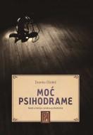 Moć psihodrame - Zvonko Džokić