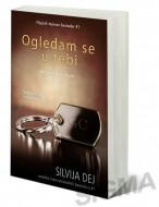 Ogledam se u tebi - Silvija Dej