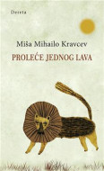 Proleće jednog lava - Miša Mihailo Kravcev