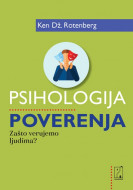 Psihologija poverenja - Ken Dž. Rotenberg
