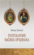 Pustolovine bačkog opsenara - Mirko Demić