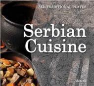 Serbian Cuisine - Olivera Grbić