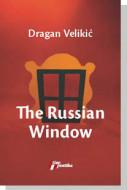 The Russian Window - Dragan Velikić