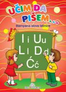 Učim da pišem - Štampana latinica - Publik praktikum