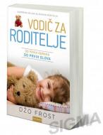Vodič za roditelje - Od prvih koraka do prvih slova - Džo Frost