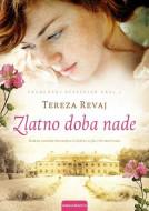 Zlatno doba nade - Tereza Revaj