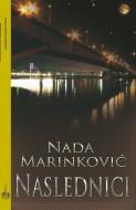Naslednici - Nada Marinković