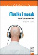 Muzika i mozak - Danijel Dž. Levitin